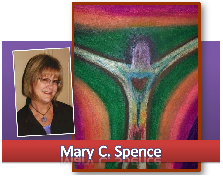 Mary C. Spence – Visual Artist – Poet – Professional Organizer